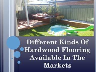 Different Kinds of Hardwood Flooring Available In the Markets