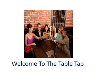 The Table Tap