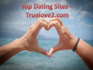 Top Dating Sites - Truelove2