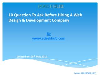 Questions To Ask Before Hiring a Web Design & Development Company