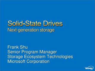 Solid-State Drives Next-generation storage
