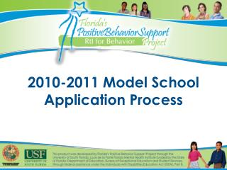2010-2011 Model School Application Process