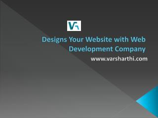 Designs Your Website with Web Development Company