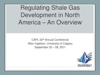 Regulating Shale Gas Development in North America   An Overview