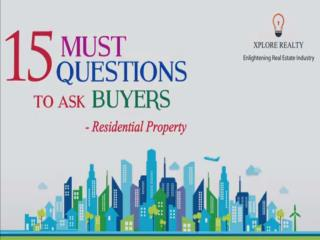 15 Must questions to ask Buyer for Residential Property