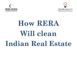 How rera will clean indian real estate