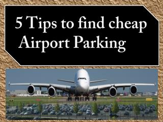 5 Tips to find cheap Airport Parking