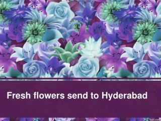 Fresh flowers send to Hyderabad   Delivery flowers online Hyderabad