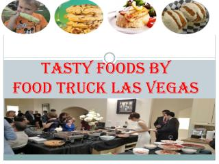 Food Trucks Las Vegas Is For You