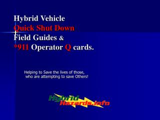 Hybrid Vehicle Quick Shut Down Field Guides   911 Operator Q cards.