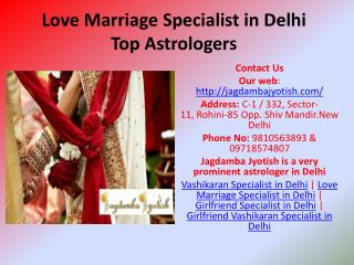 Love Marriage Specialist in Delhi Top Astrologers
