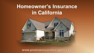 Homeowner's Insurance in California