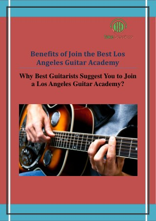 Benefits of Join the Best Los Angeles Guitar Academy
