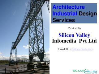 Architecture Industrial Design Services - Silicon Valley