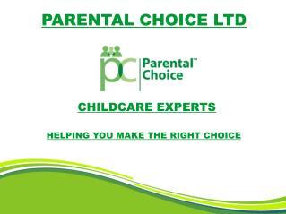 Parental Choice Ltd - Childcare Experts