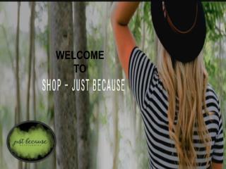 Just Because - Women's Fashion Jewelry Online, Online Plants Shopping