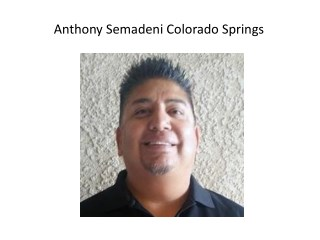 Anthony Semadeni Colorado Springs
