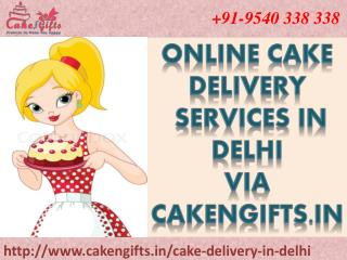 Online cake delivery services in delhi