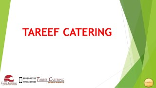 Tareef Caterers Pune | you think it we serve it