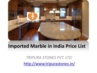 Imported Marble in India Price List