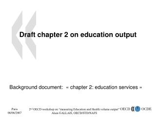 Draft chapter 2 on education output