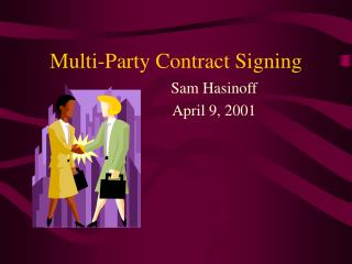 Multi-Party Contract Signing