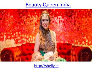 Now Shelly Maheshwari Gupta is a beauty queen of india