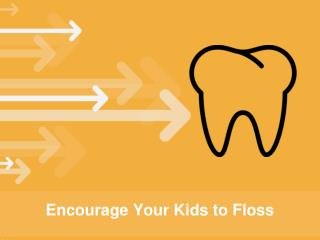 How to Encourage Your Kids to Floss