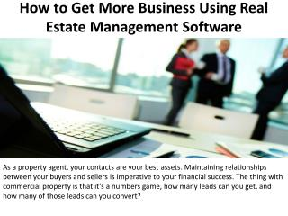 How to Get More Business Using Real Estate Management Software