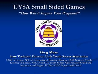 UYSA Small Sided Games  How Will It Impact Your Program