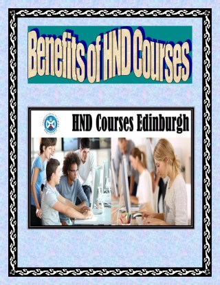 Benefits of HND Courses