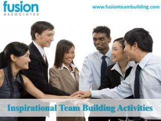 Inspirational Team Building Activities-FusionTeamBuilding