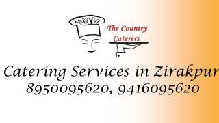 Catering Services in Zirakpur