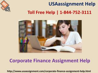 Corporate Finance Assignment| Toll Free- 1-844-752-3111