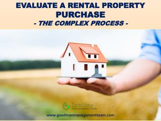 EVALUATE A RENTAL PROPERTY PURCHASE – THE COMPLEX PROCESS
