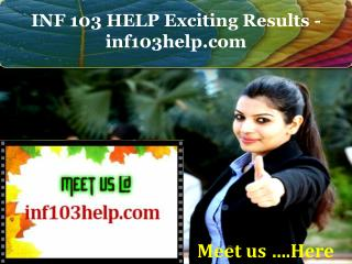 INF 103 HELP Exciting Results - inf103help.com