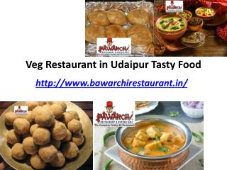Veg Restaurant in Udaipur Tasty Food