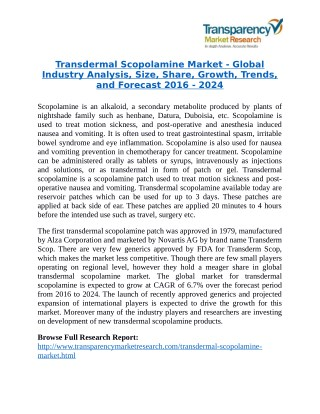 Transdermal Scopolamine Market - Positive long-term growth outlook 2024