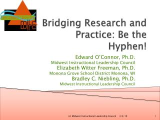 Bridging Research and Practice: Be the Hyphen