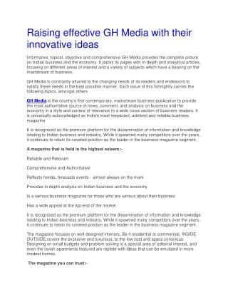 Raising effective GH Media with their innovative ideas