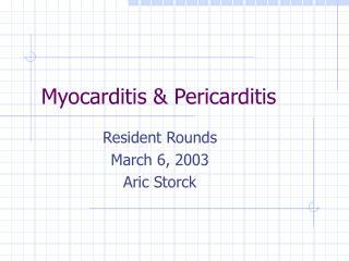 Myocarditis  Pericarditis