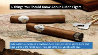 6 Things you should know about Cuban Cigars