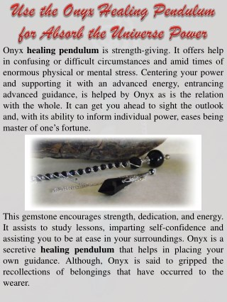 Use the Onyx Healing Pendulum for Absorb the Universe Power