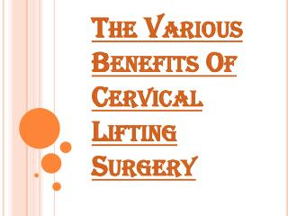 Procedure of Lifting Your Cervical Muscles