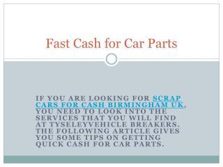 Fast Cash for Car Parts