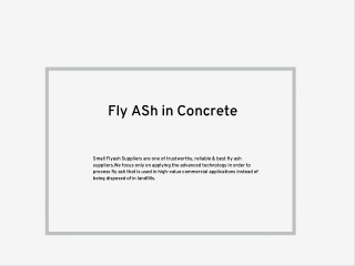Optimizing The Use of Fly Ash for High Strength & Durability in Concrete