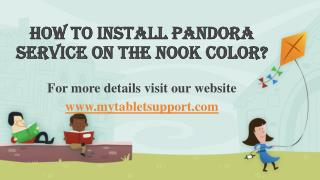 How To Install Pandora Service On The Nook Color?