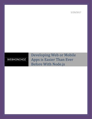 Developing Web or Mobile Apps is Easier Than Ever Before With Node.js