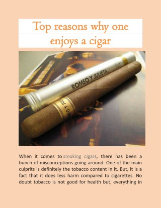 Top reasons why one enjoys a cigar