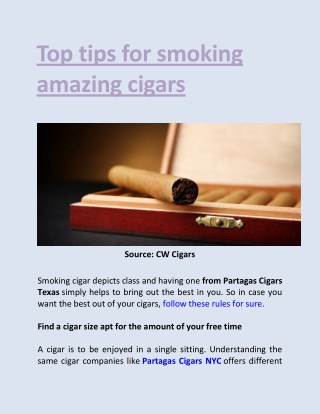 Top tips for smoking amazing cigars